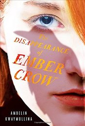Disappearance of Ember Crow: The Tribe, Book Two - Kwaymullina, Ambelin
