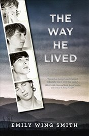 Way He Lived - Smith, Emily Wing
