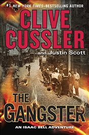 Gangster: Isaac Bell 09 - Cussler, Clive