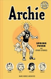 Archie Archives: Spring Fever and Other Stories - Various,