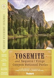 Compass American Guides: Yosemite and Sequoia/Kings Canyon National Parks (Full-Color Travel Guide) - Fodor, Fodor