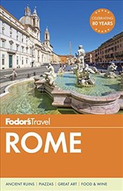 Fodors Rome (Full-Color Travel Guide) - FODOR,