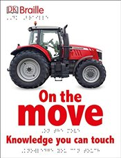 DK Braille: On the Move - DK Publishing
