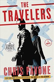 Travelers (Random House Large Print) - Pavone, Chris