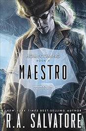 Maestro : Legend of Drizzt : Homecoming Book 2 - Salvatore, R. A.