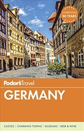 Fodors Germany (Full-Color Travel Guide) (Fodors Full-Color Gold Guides) - Fodor, Fodor