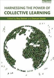 Harnessing the Power of Collective Learning : Feedback, Accountability and Constituent Voice in Rura - Steiner, Roy