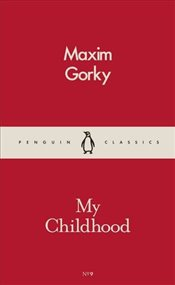 My Childhood   - Gorki, Maksim