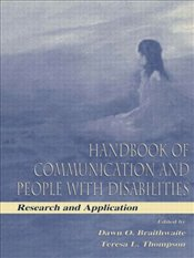 Handbook of Communication and People with Disabilities : Research and Application - Braithwaite, Dawn O.