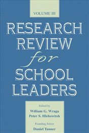 Research Review for School Leaders : Volume 3 -