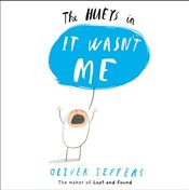 It Wasnt Me (The Hueys) - Jeffers, Oliver