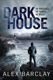 Darkhouse - Barclay, Alex