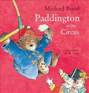 Paddington at the Circus - Bond, Michael