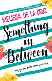 Something In Between - De la Cruz, Melissa