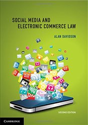 Social Media and Electronic Commerce Law 2nd Edition - Davidson, Alan