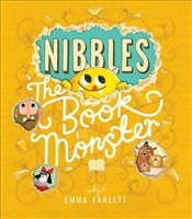 Nibbles: The Book Monster - Yarlett, Emma