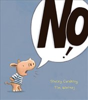 No! - Corderoy, Tracey