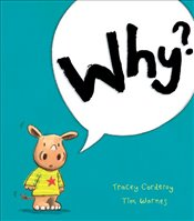 Why? - Corderoy, Tracey
