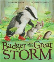 Badger and the Great Storm - Chiew, Suzanne