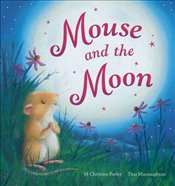 Mouse and the Moon - Butler, M. Christina