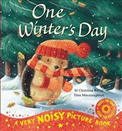 One Winters Day Noisy Picture Book (Very Noisy Picture Book) - Butler, M. Christina