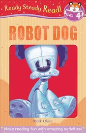 Robot Dog (Ready Steady Read) - Oliver, Mark
