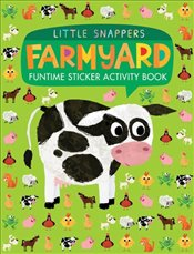 Farmyard: Funtime Sticker Activity Book (Little Snappers) -