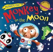 Monkey on the Moon (Planet Pop Up) - Litton, Jonathan