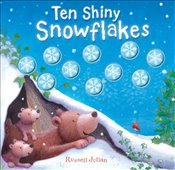 Ten Shiny Snowflakes (Moulded Counting Books) - Julien, Russell