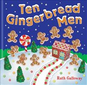 Ten Gingerbread Men (Moulded Counting Books) - Galloway, Ruth