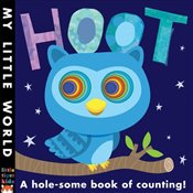 Hoot: A hole-some book of counting (My Little World) - Litton, Jonathan