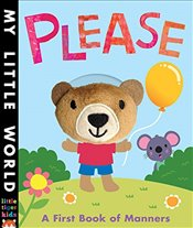 Please: A First Book of Manners (My Little World) - Hegarty, Patricia