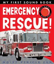 My First Sound Book: Emergency Rescue! - Rusling, Annette