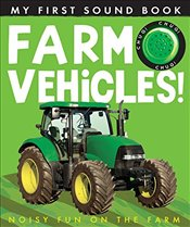 My First Sound Book: Farm Vehicles! - Rusling, Annette