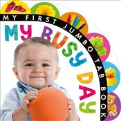 My Busy Day (My First Jumbo Tab Book) - Little Tiger Press