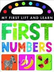 My First Lift and Learn: First Numbers - Little Tiger Press