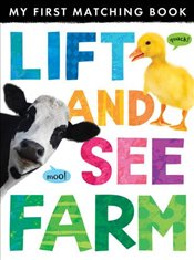 Lift and See: Farm - Little Tiger Press