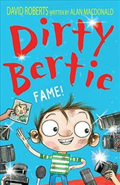 Fame! (Dirty Bertie) - Macdonald, Alan
