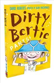 Pants! (Dirty Bertie) - Macdonald, Alan