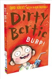 Burp! (Dirty Bertie) - Macdonald, Alan