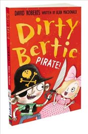 Pirate! (Dirty Bertie) - Macdonald, Alan
