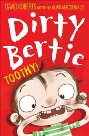 Toothy! (Dirty Bertie) - Macdonald, Alan