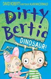 Dirty Bertie: Dinosaur - Macdonald, Alan