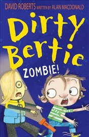 Zombie! (Dirty Bertie) - Macdonald, Alan
