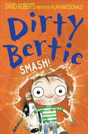 Smash! (Dirty Bertie) - Macdonald, Alan