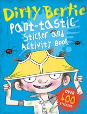 Dirty Bertie: Pant-Tastic Sticker and Activity Book - Macdonald, Alan