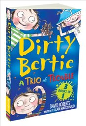 Dirty Bertie: A Trio of Trouble - Macdonald, Alan