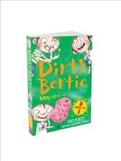 Mayhem and Mischief: 3 Books in 1 (Dirty Bertie) - Macdonald, Alan