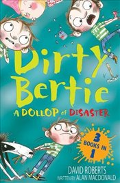 Dollop of Disaster: Fetch! Ouch! Kiss! (Dirty Bertie) - Macdonald, Alan