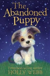 Abandoned Puppy (Holly Webb Animal Stories) - Webb, Holly